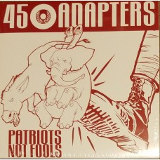 45 ADAPTERS Patriots not fools