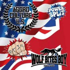 Aggro Culture U.S. / Wolf Bites Boy ‎– Power Split Vol. 2