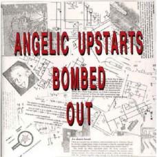 Angelic Upstarts    Bombed Out
