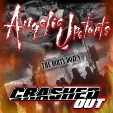 Angelic Upstarts / Crashed Out – The Dirty Dozen