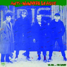 Anti-Nowhere League – We Are...The League