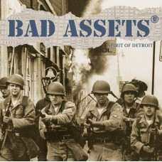 Bad Assets – Spirit Of Detroit