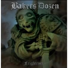 Bakers Dozen – Frightener