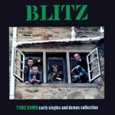 Blitz – Time Bomb Early Singles And Demos Collection