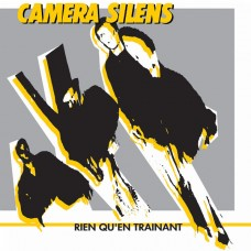 Camera Silens – Rien Qu'en Traînant