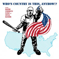 Warzone / Stormwatch / Patriot And Critical Beatdown – Who's Country Is This, Anyhow !?