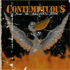 Contemptuous – From The Ashes 2003-2006