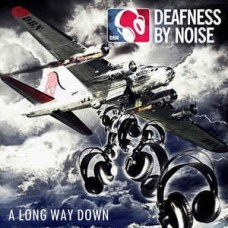 Deafness By Noise - A long way down LP