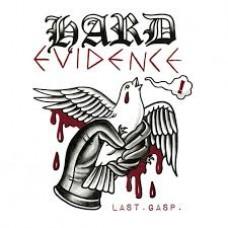 "Hard Evidence - Last. Gasp. 12"" (lim 500, 2 clrs"