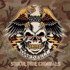 Hardsell - Subculture criminals LP Clear