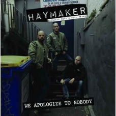 Haymaker We Apologize to Nobody LP