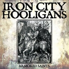 "Iron City Hooligans - Armored saints 12"" maxi EP (lim 300, 2clrs)"