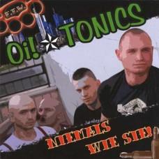 Oi! Tonics – Niemals Wie Sie
