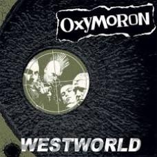 """Oxymoron - Westworld 12"""" (lim 500, 3 clrs)"""