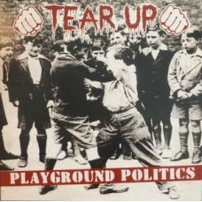 Tear Up - Playground politics LP (lim 300)
