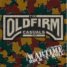 The Old Firm Casuals_Wartime Rock 'n' Roll