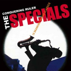 The Specials – Conquering Ruler