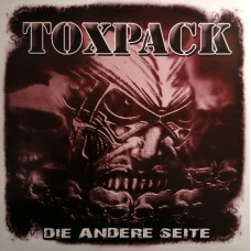 Toxpack – Die Andere Seite