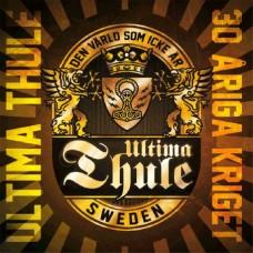 Ultima Thule - 30 Åriga Kriget