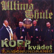 Ultima Thule – Korpkvädet