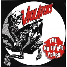 Violators  – The No Future Years