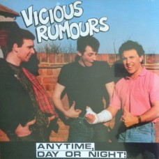Vicious Rumours – Anytime, Day Or Night!