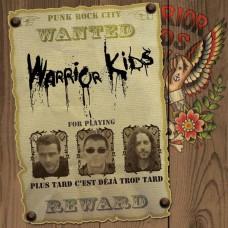 Warrior Kids – Plus Tard C'est Déjà Trop Tard