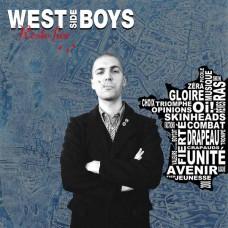 West Side Boys – Reste Fier