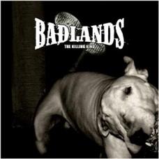 Badlands  – The Killing Kind