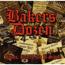 BAKERS DOZEN 2 boots braces and B sides