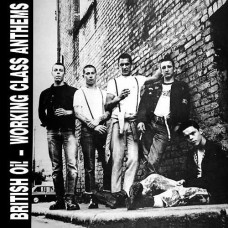 V/A – British Oi! - Working Class Anthems