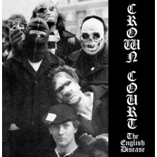 "Crown Court - The English disease 7"" EP 2ND PRESS (Lim 500, CLEAR)"