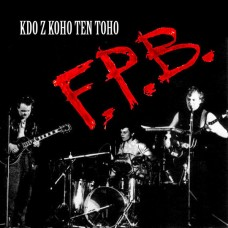 F.P.B. – Kdo Z Koho Ten Toho