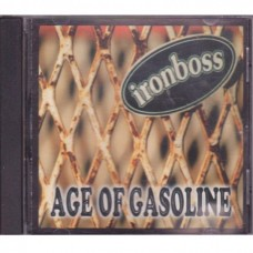Ironboss - Age Of Gasoline