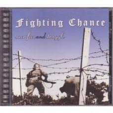 Fighting Chance -Sacrifice And Struggle