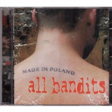 All Bandits - Made In Poland