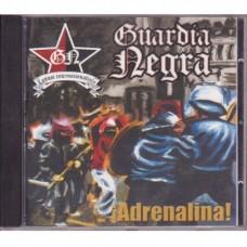 Guardia Negra - ¡Adrenalina!
