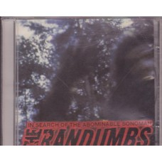 The Randumbs - In Search Of The Abominable Sonoman