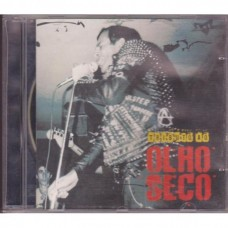 Tribute To Olho Seco