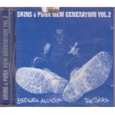 Brigata Alcolica & The Sicks - Skins & Punx New Generation Vol. 2