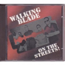 Walking Blade - On the Streets!