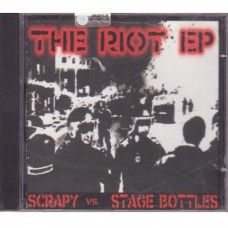Scrapy vs. Stage Bottles - The Riot Ep