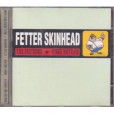 Los Fastidios & Stage Bottles - Fetter Skinhead