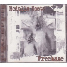 Medulla Nocte & Freebase - From One Extreme To Another