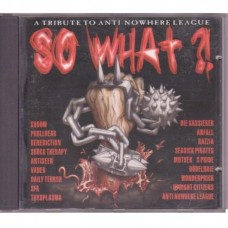 So What?! - A Tribute To Anti-Nowhere League