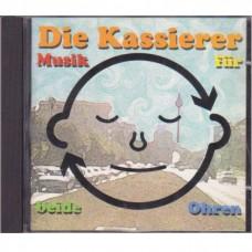 Die Kassierer - Musik Für Beide Ohren