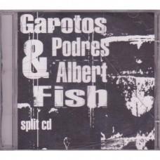 Garotos Podres & Albert Fish