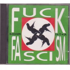 Blaggers I.T.A. - Fuck Fascism, Fuck Capitalism, Society´s Fucked