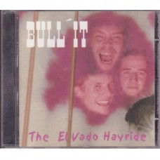 Bull It - The El Vado Hayride