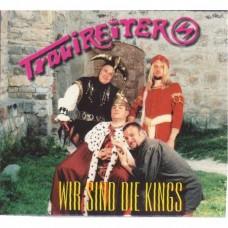 Trabireiter - Wir Sind Die Kings